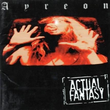Ayreon - 1996 - Actual Fantasy